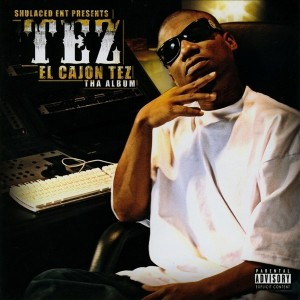 Album El Cajon Tez (The Album) from Tez