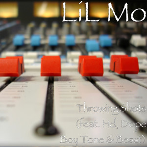 Album Throwing Shots (feat. Hd, Dope Boy Tone & Beast) (Explicit) from Lil Mo
