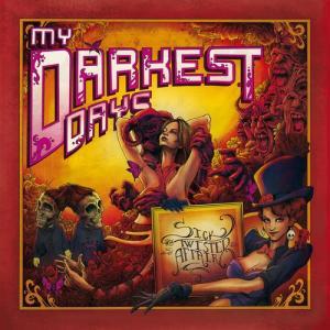 Sick And Twisted Affair 2012 My Darkest Days