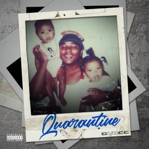 Album Quarantine from 40 Glocc