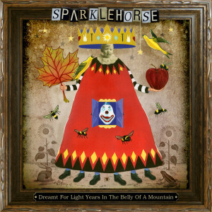 Dreamt For Light Years In The Belly Of A Mountain 2006 Sparklehorse
