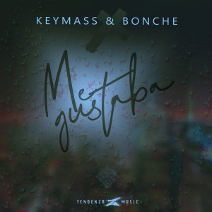 Album Me Gustaba from Keymass & Bonche