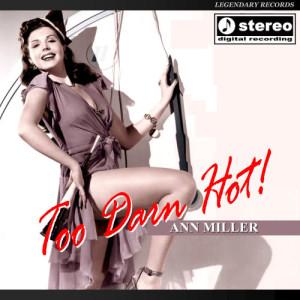 Album Too Darn Hot from Ann Miller