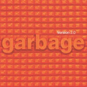Album Version 2.0 from Garbage