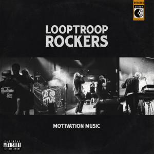 Album Motivation Music (Explicit) from Looptroop Rockers