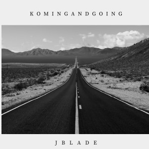 Album Koming and Going from J-Blade