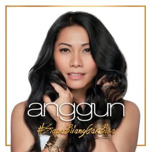 Album Siapa Bilang Gak Bisa from Anggun