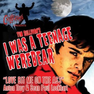 Album Love Bit Me On The Ass - From Chillerama Presents: I Was A Teenage Werebear from Sean Paul Lockhart