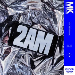 Album 2AM (Endor Remix) from MK