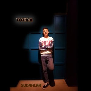 Dengarkan Sudahlah lagu dari Toshan dengan lirik