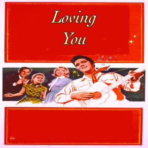 Elvis Presley的專輯Loving You