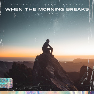 Album When The Morning Breaks from Nightcall