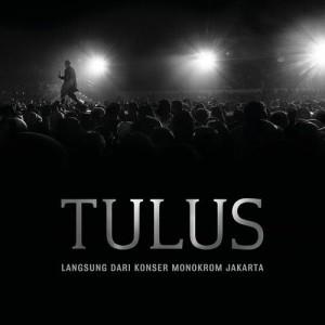 Album Langsung Dari Konser Monokrom Jakarta from Tulus