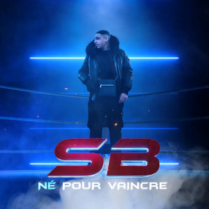 Album Né Pour Vaincre (Explicit) from SB
