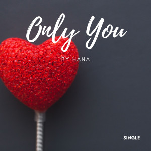 Hana的專輯Only You
