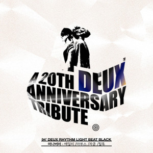 Album DEUX 20th ANNIVERSARY TRIBUTE ALBUM OST Part 2 - Go away from FeelDog