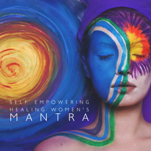Album Self Empowering Healing Women's Mantra from Mindfulness Meditation Music Spa Maestro