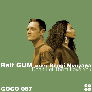 Album Don't Let Them Love You from Ralf GUM