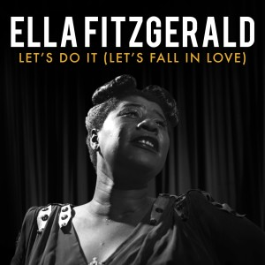 Ella Fitzgerald的專輯Let's Do It (Let's Fall in Love)
