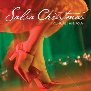 Tropical Fantasia的專輯Salsa Christmas
