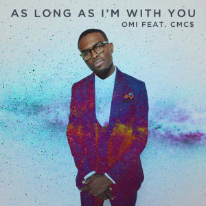 Album As Long As I'm With You from Omi