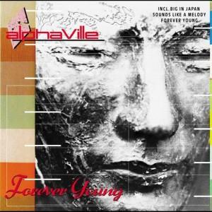 收聽Alphaville的Forever Young歌詞歌曲