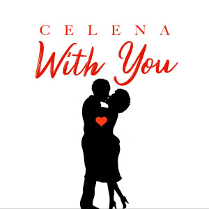 With You dari Celena