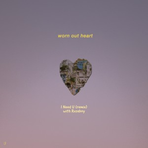 Album I Need U (Remix) from Rxseboy