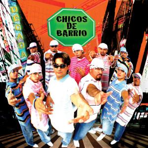 Decada 2005 Chicos De Barrio