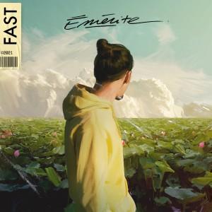 Fast的專輯Émérite (Explicit)