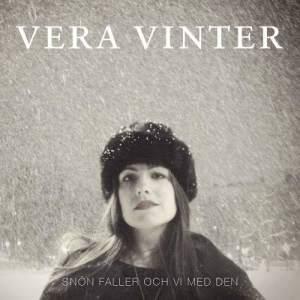 Album Snön faller och vi med den from Vera Vinter