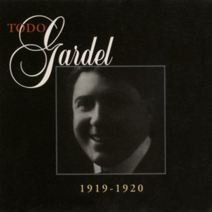 Carlos Gardel的專輯La Historia Completa De Carlos Gardel - Volumen 47
