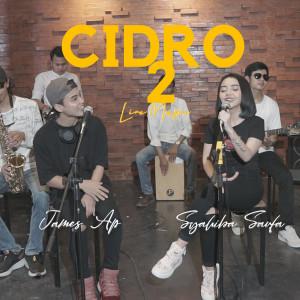 Cidro 2 (Live Music) (Explicit) dari James AP