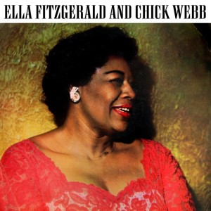 Ella Fitzgerald的專輯Ella Fitzgerald And Chick Webb