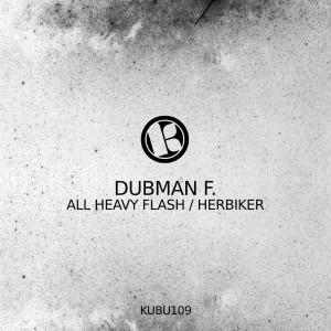 Album All Heavy Flash / Herbiker from Dubman F.