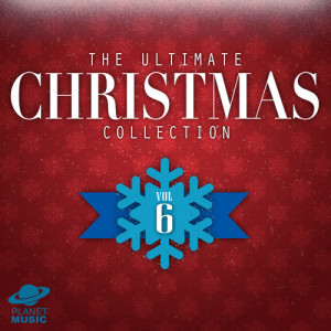 The Hit Co.的專輯The Ultimate Christmas Collection, Vol. 6