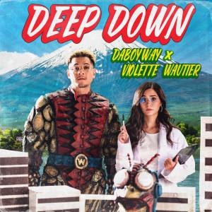 ดาวน์โหลดและฟังเพลง Deep Down พร้อมเนื้อเพลงจาก DABOYWAY