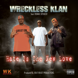 Album Hate Is the New Love from Ronnie Spencer