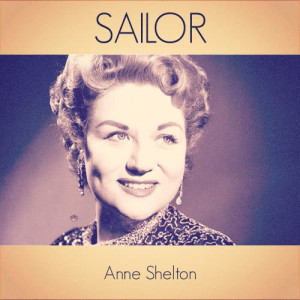 Listen to Sailor song with lyrics from Anne Shelton