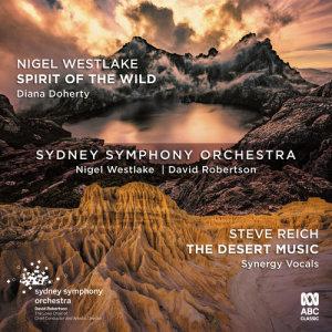 Sydney Symphony Orchestra的專輯Westlake: Spirit of the Wild / Reich: The Desert Music