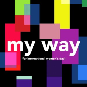 Nina Nesbitt的專輯My Way (For International Women's Day)