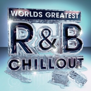 Album Worlds Greatest R&B Chillout - The Only Chilled Smooth Slow Jams Album You'll Ever Need (RnB Slowjamz Edition) from The Chilled R&B Masters