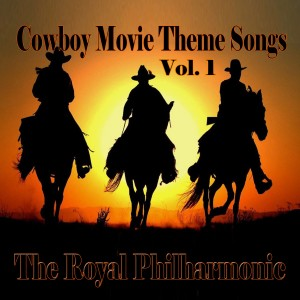 Album Cowboy Movie Theme Songs Vol: 01 from The Royal Philharmonic