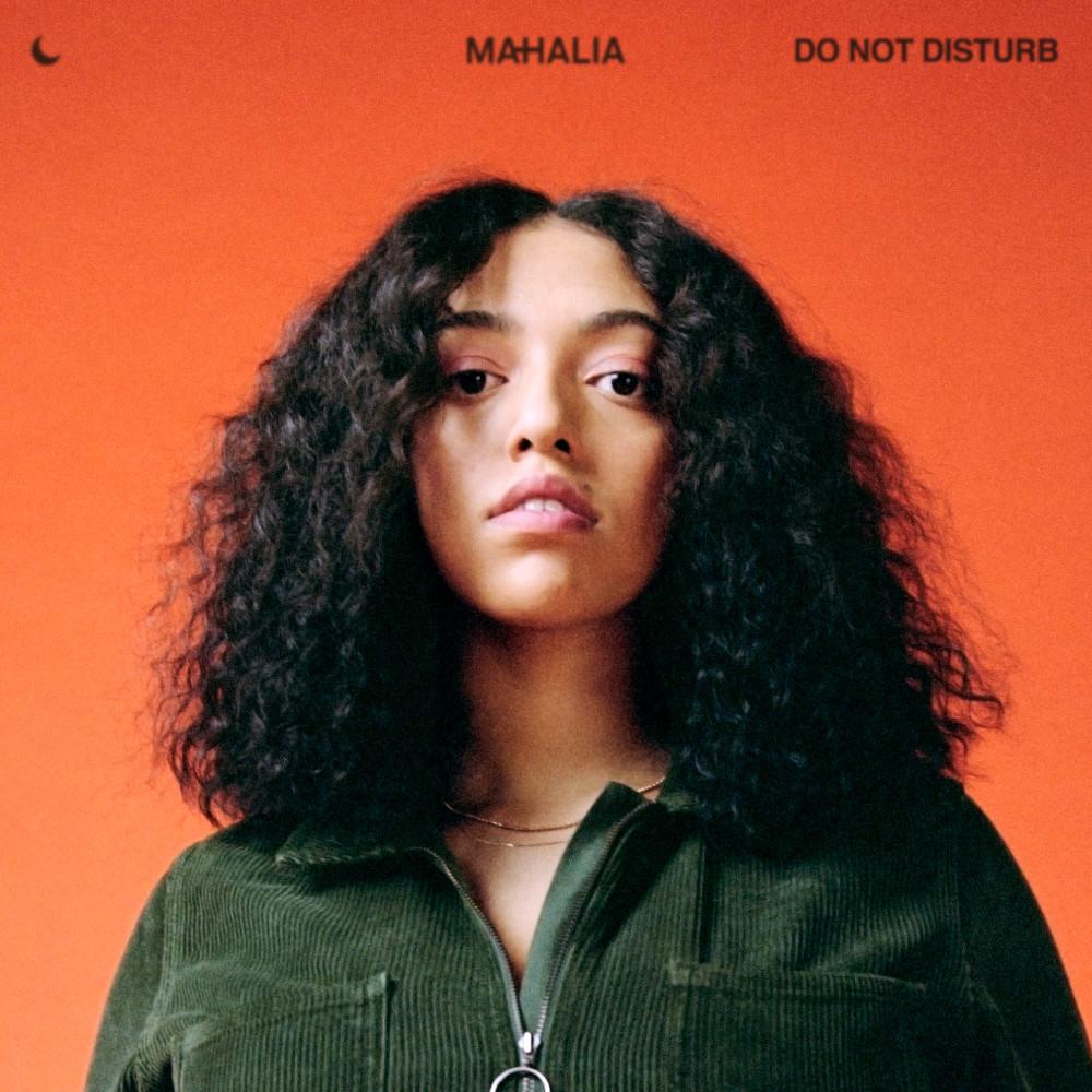 Do Not Disturb (Acoustic) 2019 Mahalia