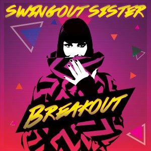 Album Breakout (Re-Recorded) from Swing Out Sister