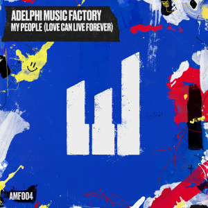 Album My People (Love Can Live Forever) from Adelphi Music Factory