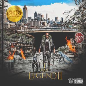 Album I Am Legend 2 (Deluxe Version) from Young Dro