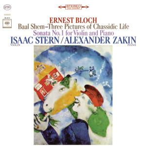 Bloch: Baal Shem & Violin Sonata No. 1
