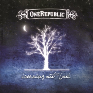 Album Dreaming Out Loud from OneRepublic