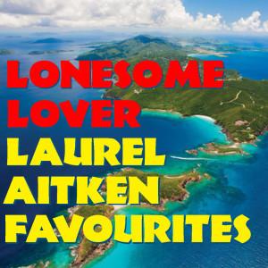 Album Lonesome Lover: Laurel Aitken Favourites from Laurel Aitken